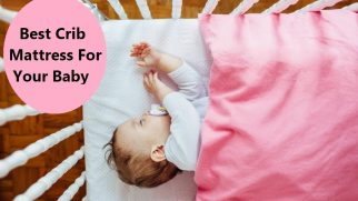 Best Crib Mattress for Your Baby