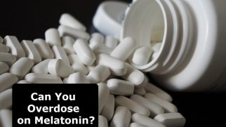 Overdose on Melatonin