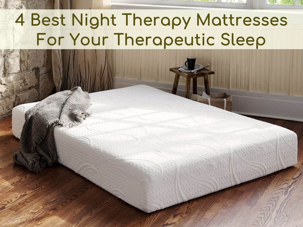 Night Therapy Mattress Reviews And Buyer S Guide