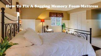 How To Fix A Sagging Memory Foam Mattress