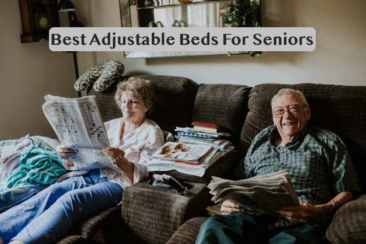 Adjustable Beds Reviews >> 5 Best Adjustable Beds For Seniors Reviews And Buyer S Guide