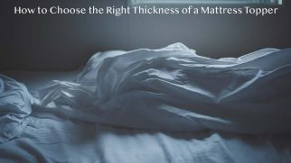 How to Choose the Right Thickness of a Mattress Topper
