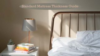 Standard Mattress Thickness Guide